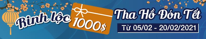 Rinh Lộc 1000$ – Tha Hồ Đón Tết