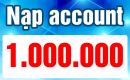 Nạp Account 1 triệu